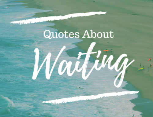 Inspirational Quotes about Waiting